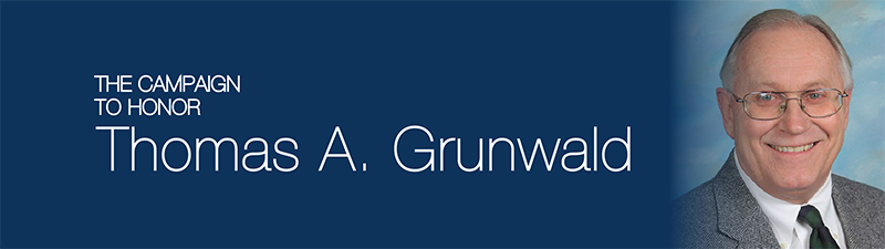 The Campaign to Honor Thomas A. Grunwald